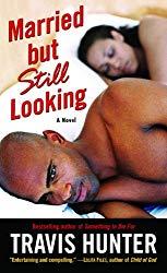 Married but Still Looking: A Novel