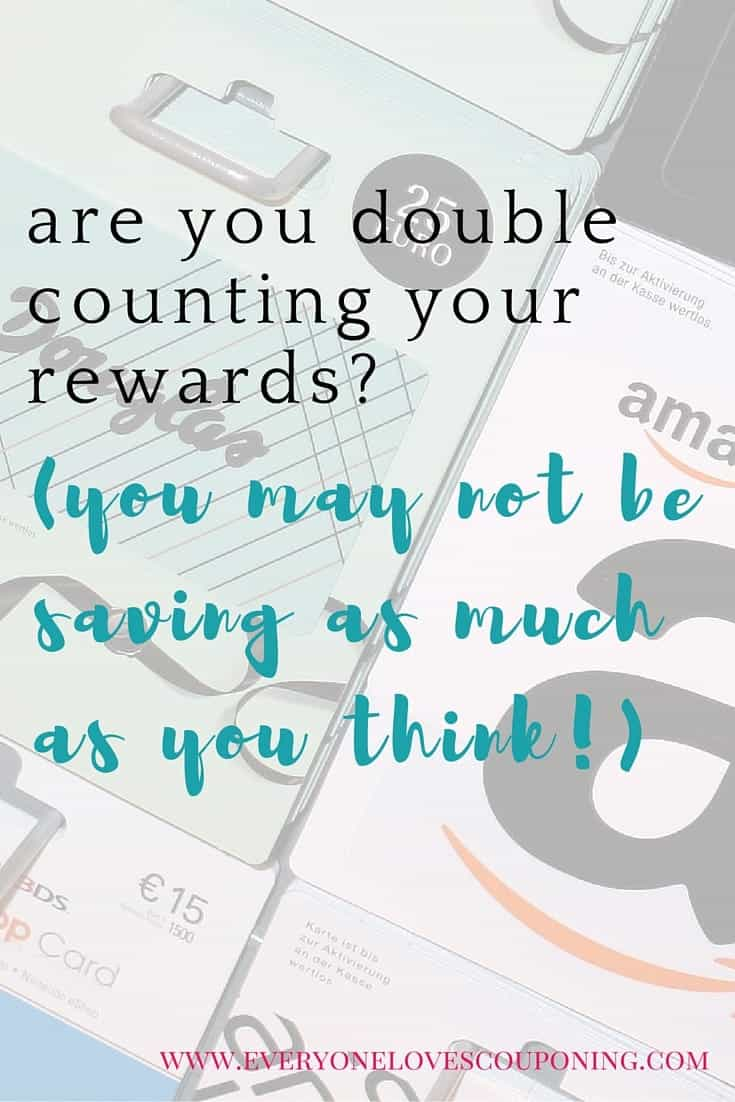 Are You Double Counting Your Rewards? (You might not be saving as much as you think!)