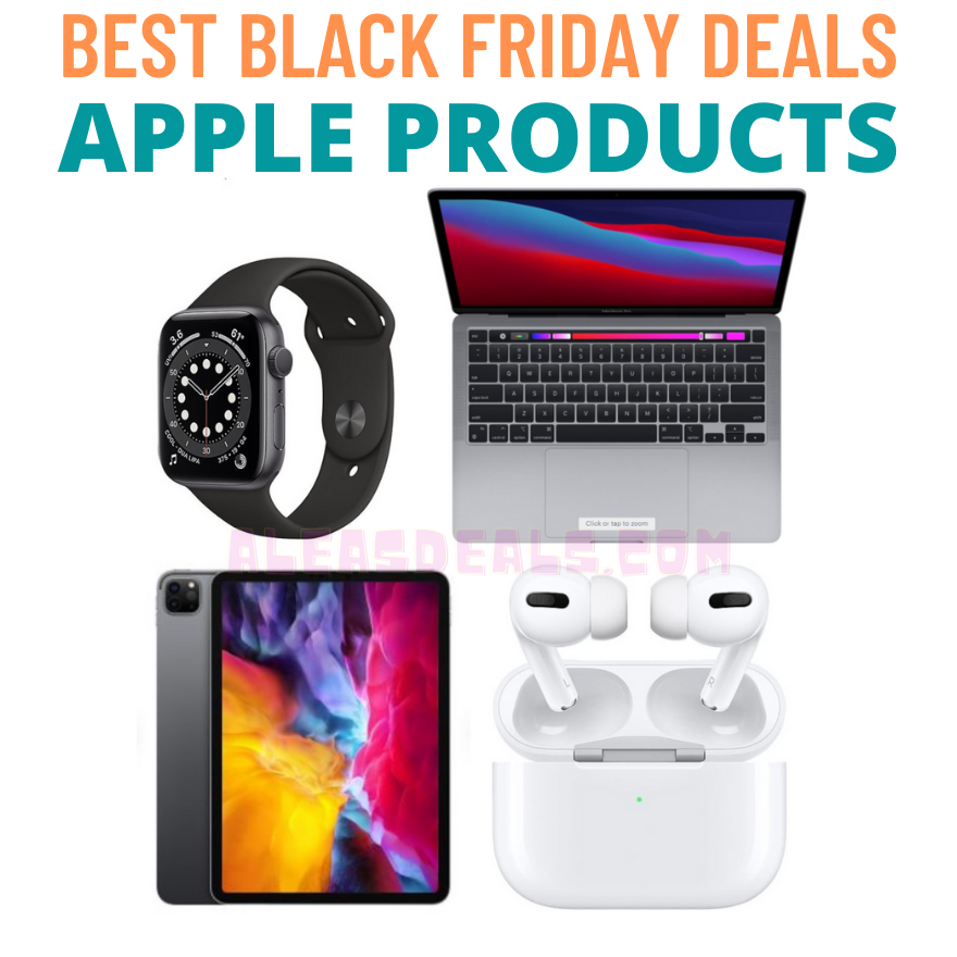 Best Black Friday Deals on Apple Products!