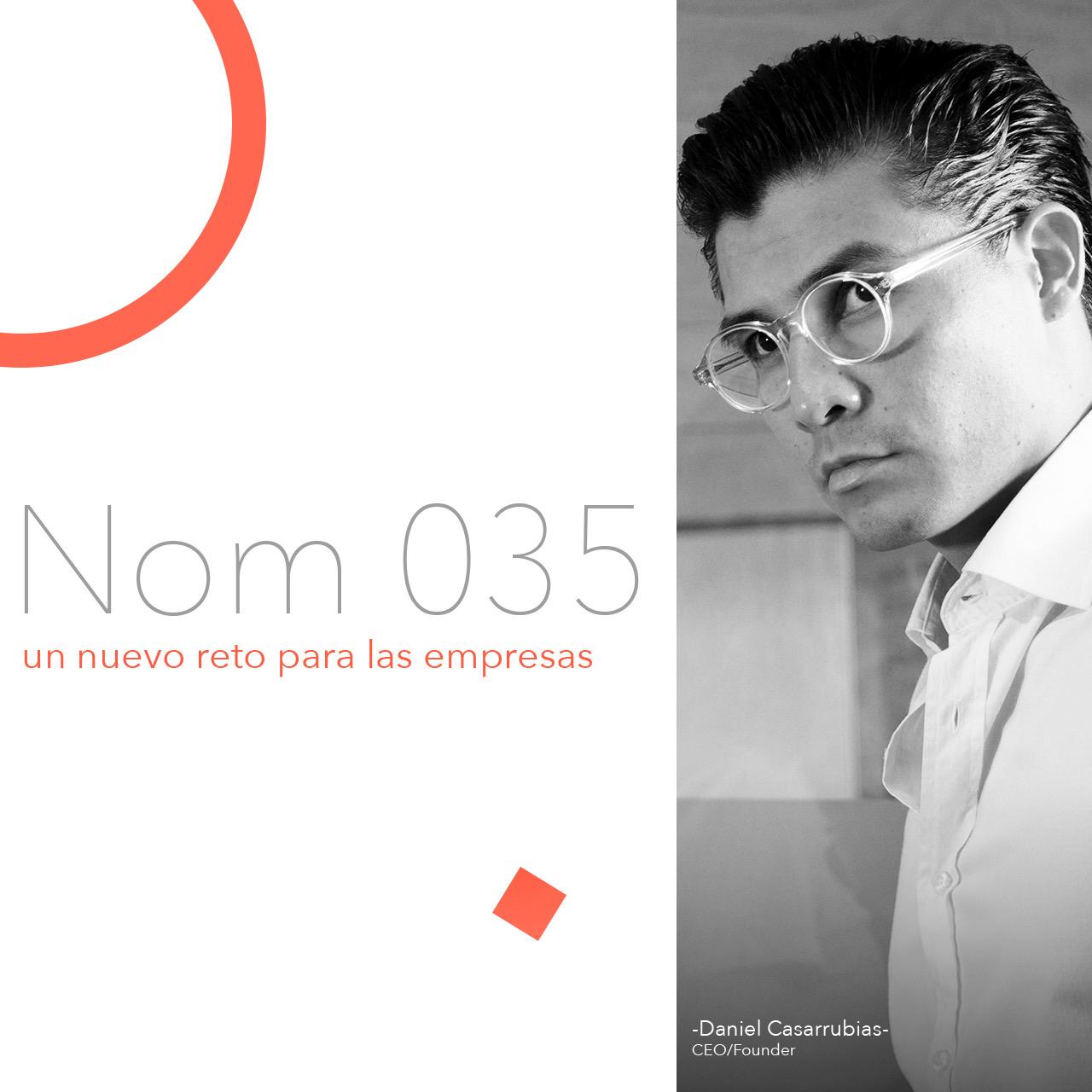NOM 035, un nuevo reto para las empresas