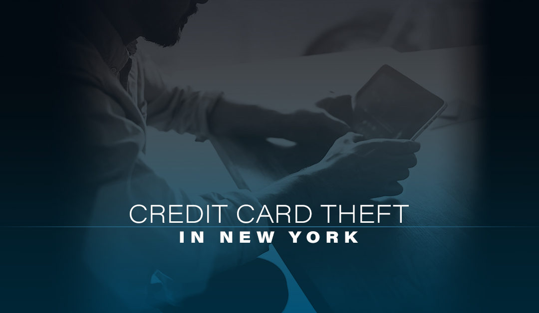 Credit Card Theft in New York