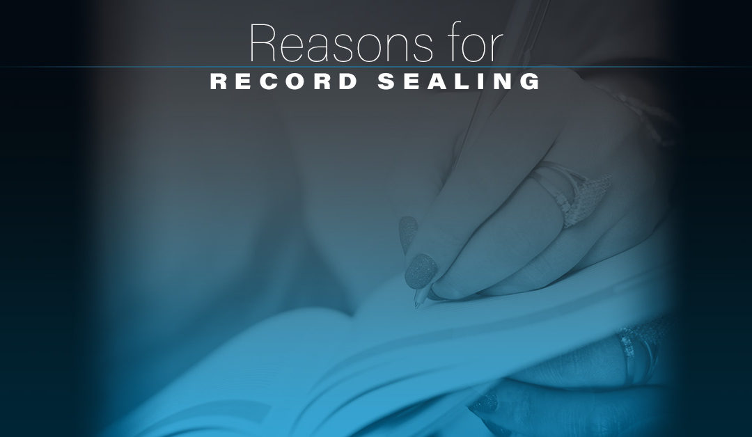 Reasons for Record Sealing