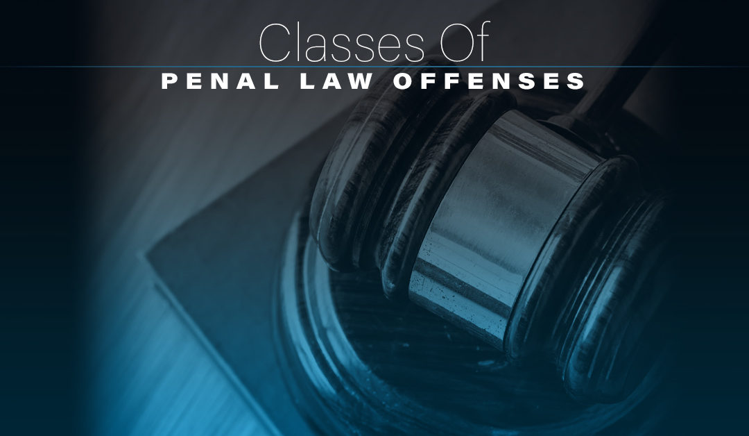 Classes Of Penal Law Offenses