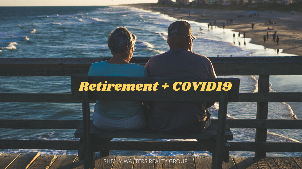 Finding Your Retirement Dream During  COVID-19