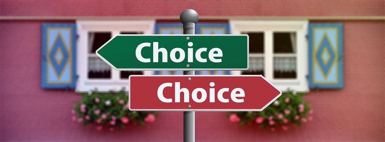 Sign board that give you choices or alternative