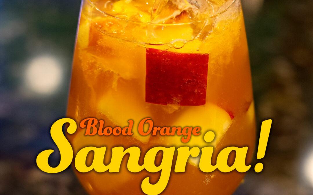 Featured Seasonal Cocktail of the Week: Blood Orange Sangria!
