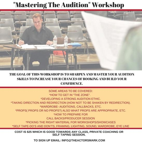 Mastering The Audition Workshop