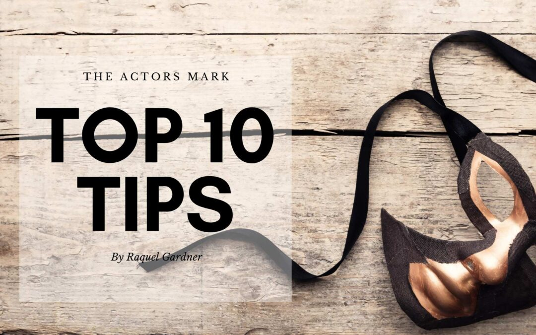 top ten tips for actors