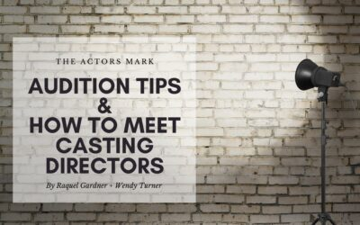 Audition Tips | How To Meet Casting Directors