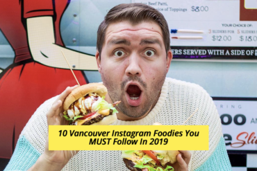 10 Vancouver Instagram Foodies You MUST Follow In 2019 blog header