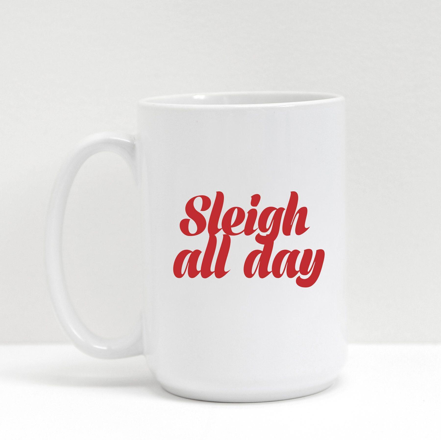 Brunette the Label Mug Sleigh All Day 1 edited