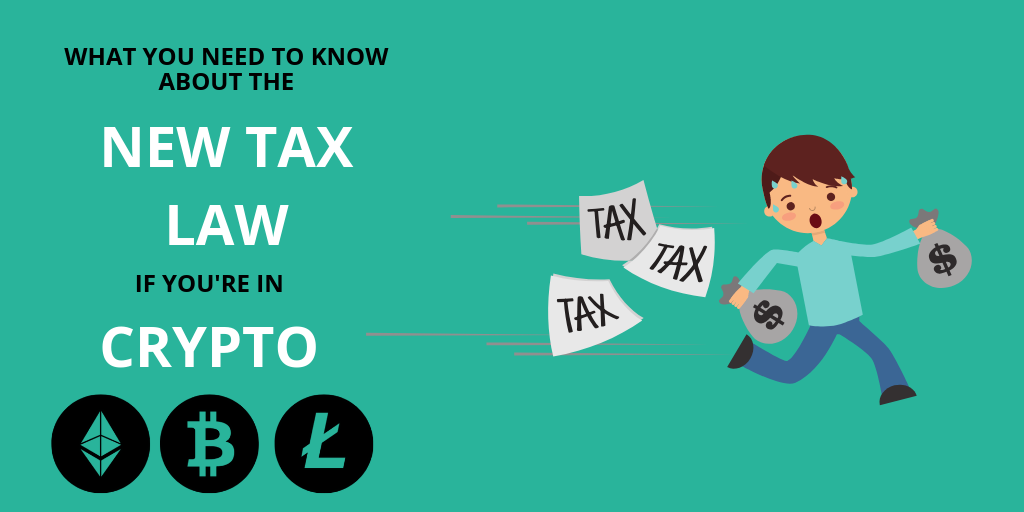 What You Need to Know About the New Tax Law If You Are in Crypto