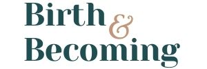Birth & Becoming Logo