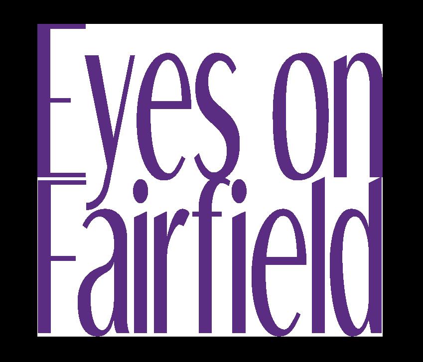 Eyes on Fairfield
