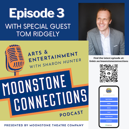 Ep. 3 – Featuring Tom Ridgely, Artistic Director, Shakespeare Festival St. Louis