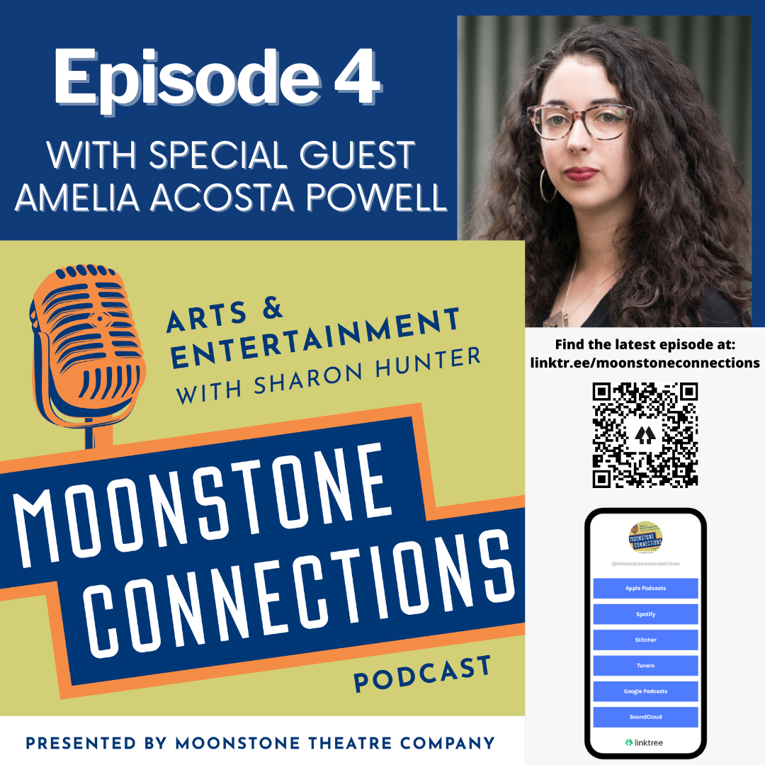 Ep. 4 – Featuring Amelia Acosta Powell, Associate Artistic Director, Repertory Theatre St. Louis.