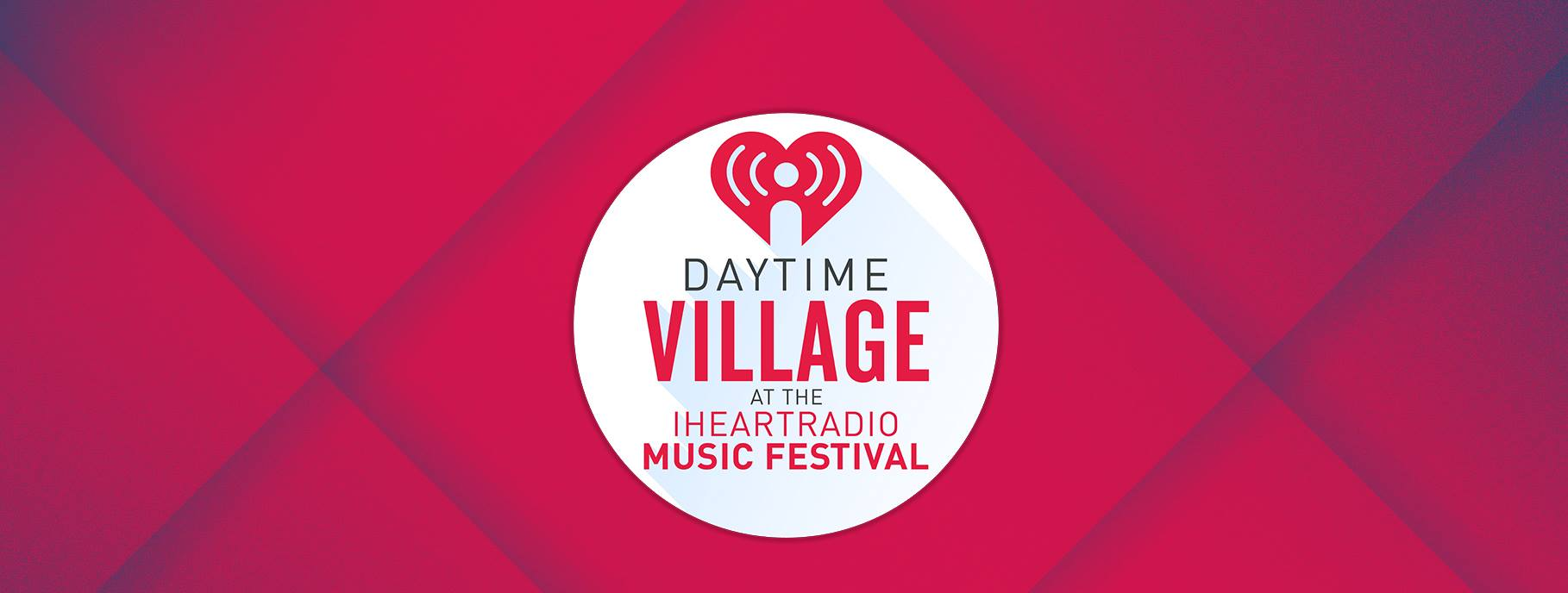 iHeartRadio Music Festival Daytime Village. Photo by: iHeartRadio Music Festival