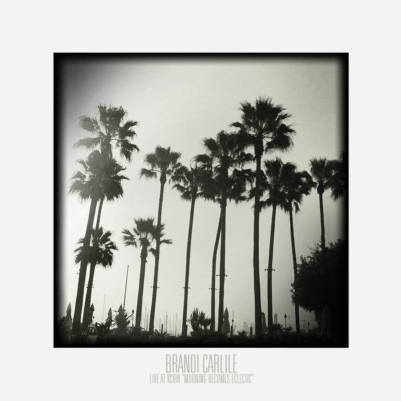 Brandi Carlile Live at KCRW album artwork. Photo by Record Store Day 2016.