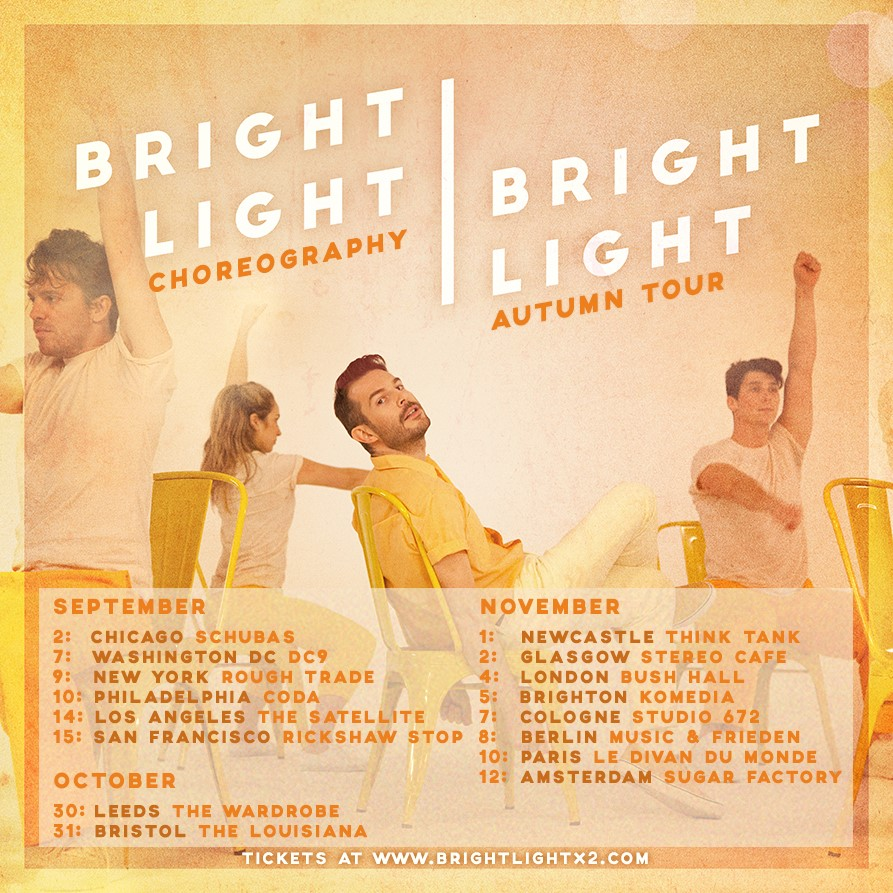 Bright Light Bright Light tour dates. Photo by: Bright Light Bright Light.
