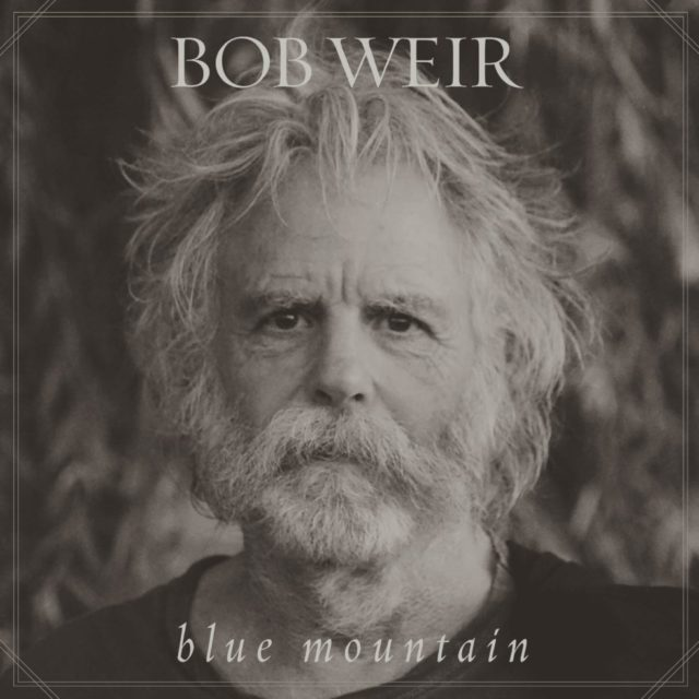 Bob Weir Blue Mountain album artwork. Photo by: Chloe Weir