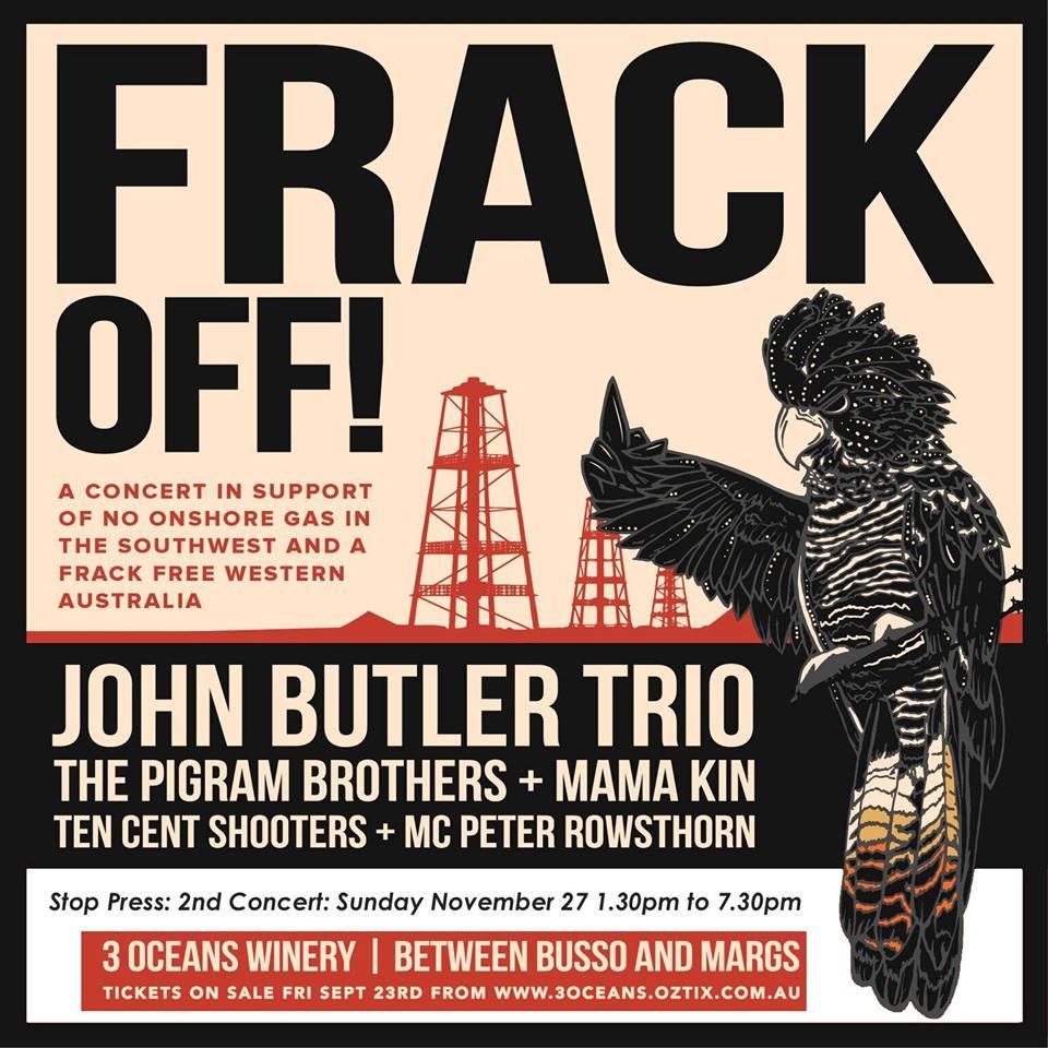 Frack Off! handbill. Photo by: John Butler Trio