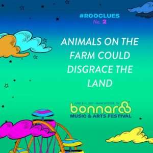 Bonnaroo Music Festival 2017 RooClues. Photo by: Bonnaroo