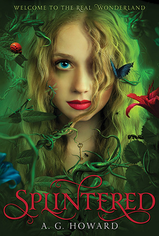 BR: Splintered by A.G. Howard