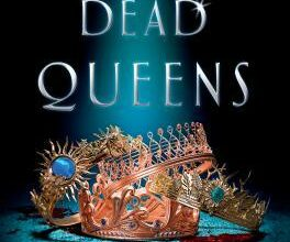 "Murder, Mayhem and Fantasy: A ""Four Dead Queens"" Book Review"