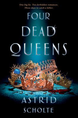 """Murder, Mayhem and Fantasy: A """"Four Dead Queens"""" Book Review"""