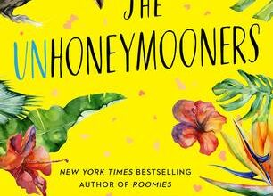 Let the fake honeymoon begin! :'The Unhoneymooners' Book Review