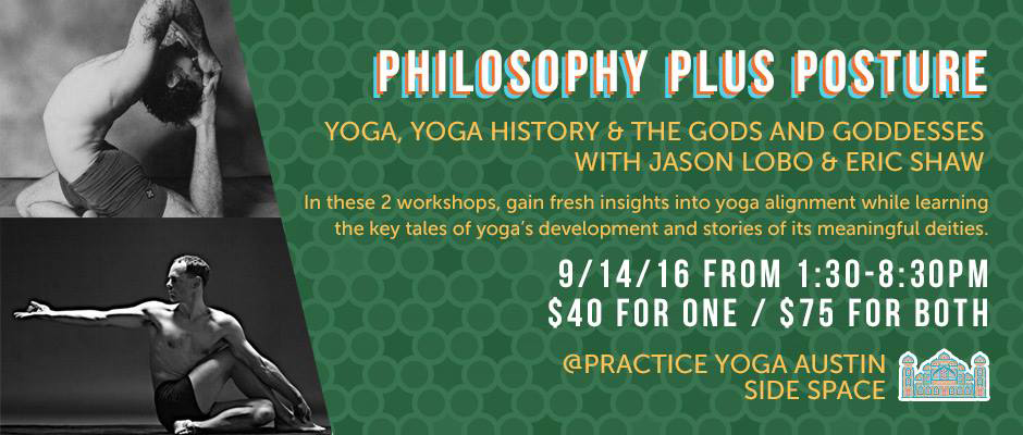 Philosophy plus Posture – Yoga, Yoga History & the Gods and Goddesses