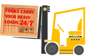 Forks carry your heavy loads 24/7.