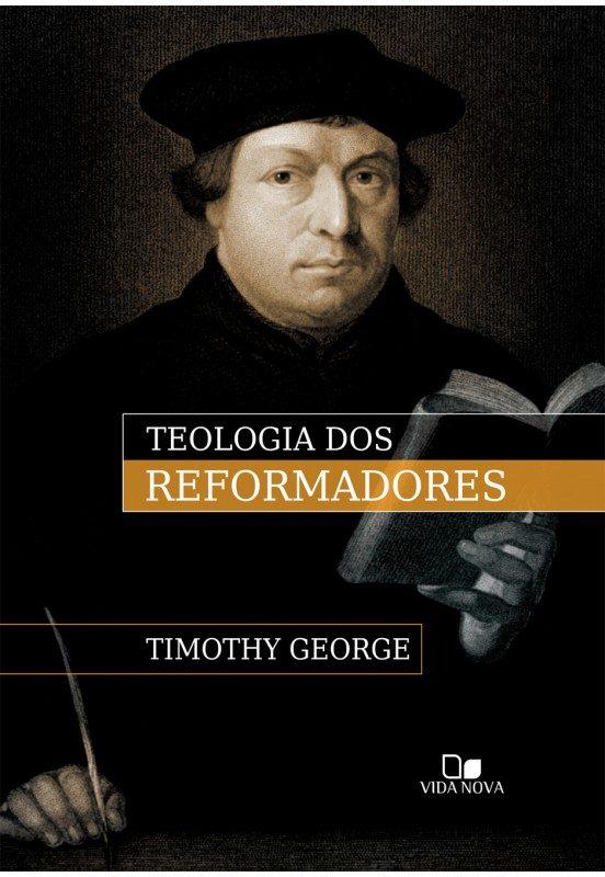 Teologia dos reformadores