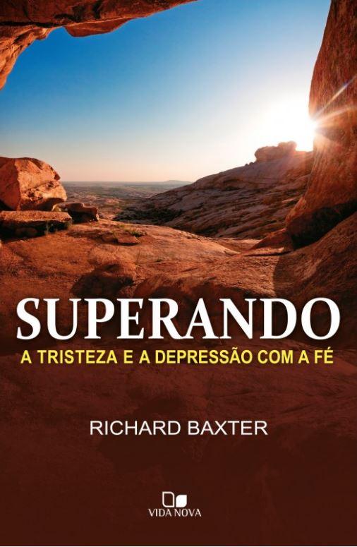 SUPERANDO A TRISTEZA E A DEPRESSÃO COM A FÉ