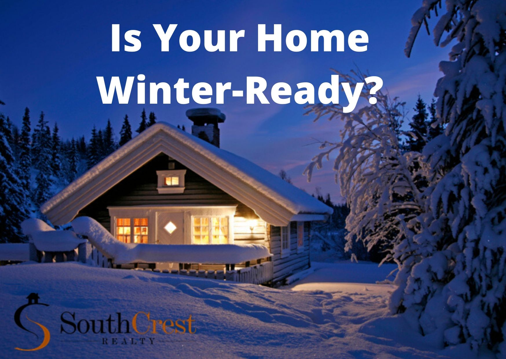5 EASY STEPS TO A WINTER-READY HOME