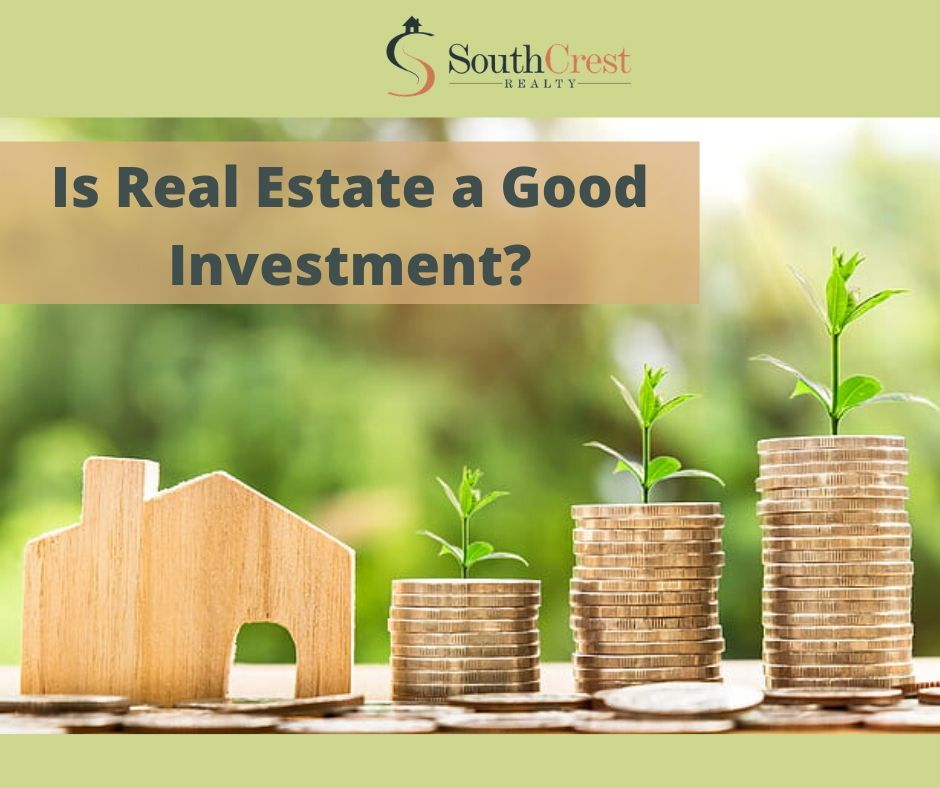 Is Real Estate a Good Investment_