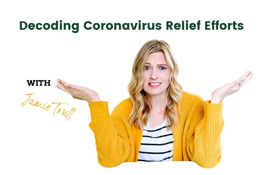 Decoding Coronavirus Federal Relief Efforts