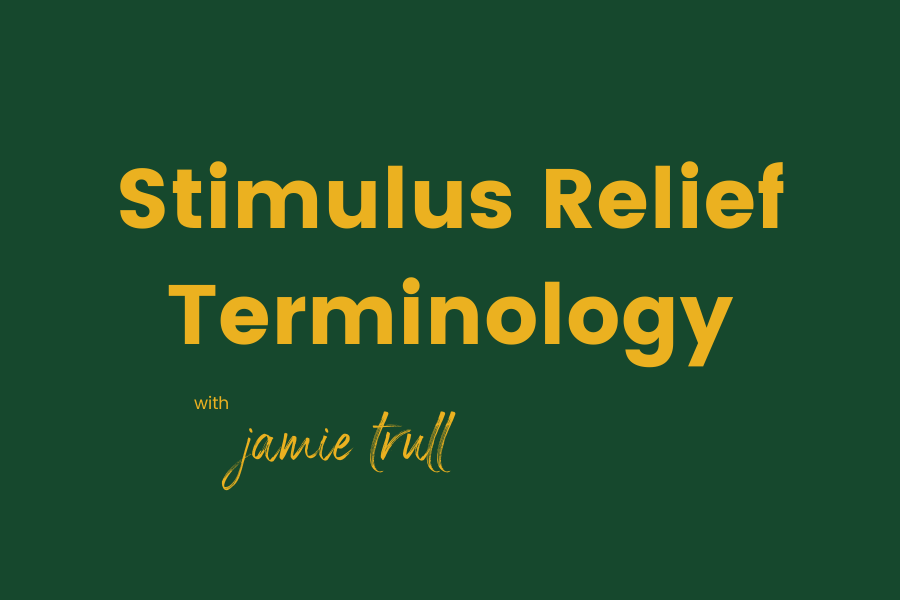 Stimulus Glossary of Terms