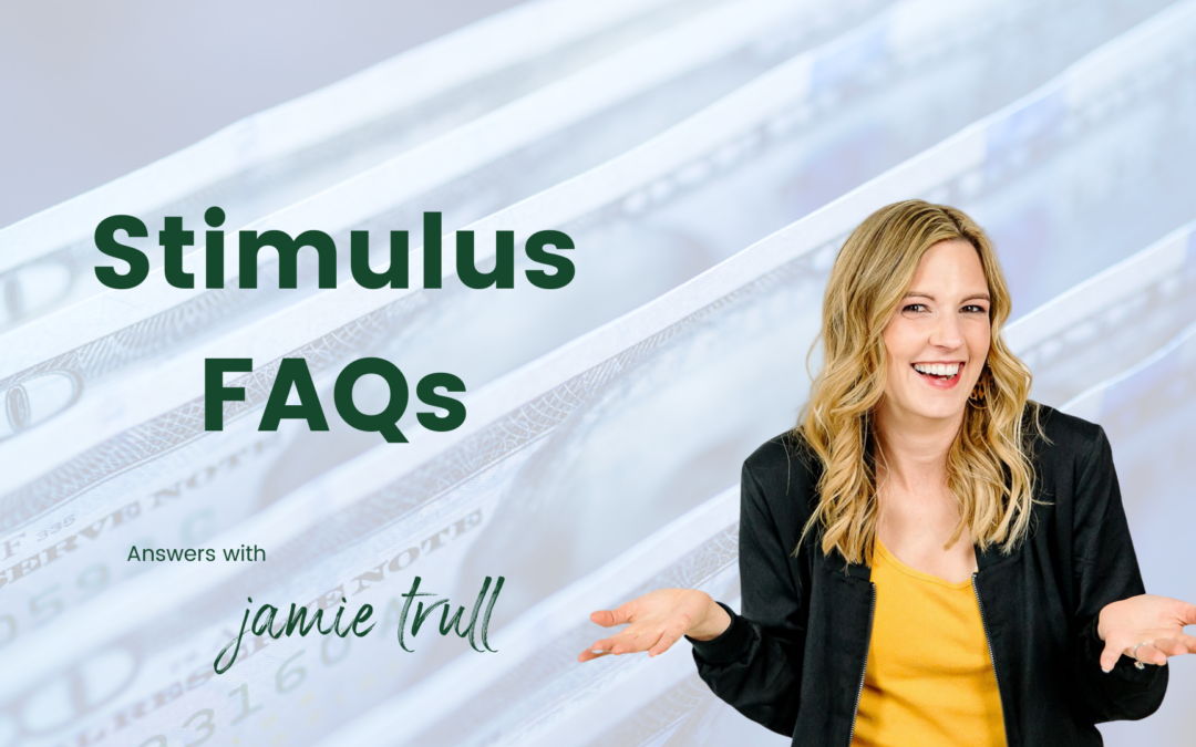 Stimulus FAQs – Business Owners & Self-Employed
