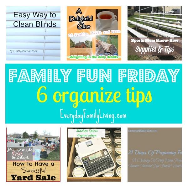 6 organize tips Family Fun Friday