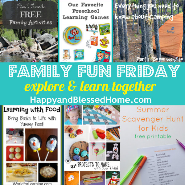 Family-Fun-Friday-Explore-and-Learn-Together-HappyandBlessedHome.com