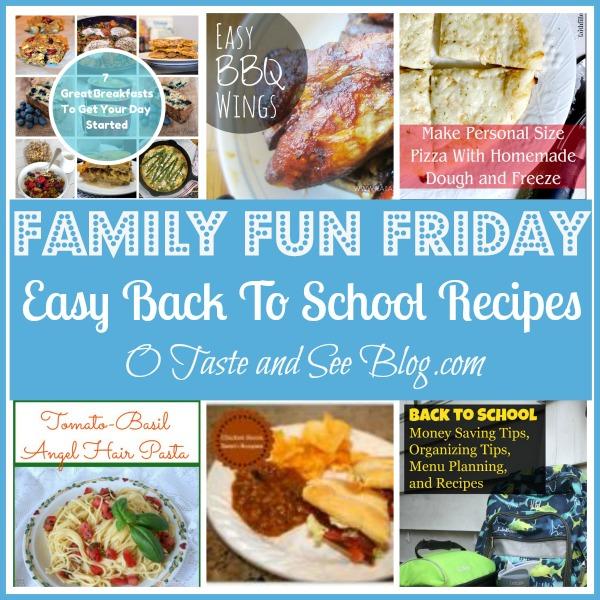 easy back to school recipes family fun friday