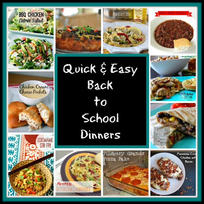 quick and easy back to school dinners