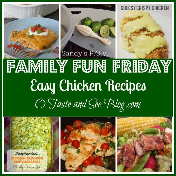 easy chicken recipes family fun friday