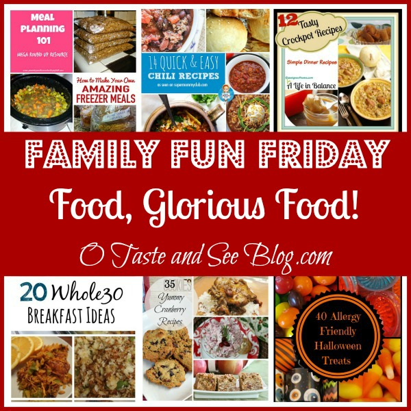 Food, Glorious Food family fun friday