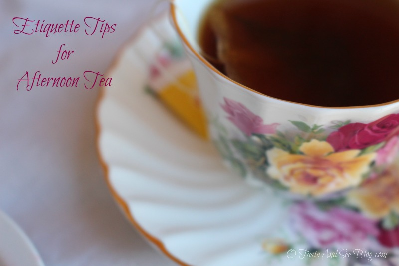 Etiquette Tips for afternoon tea