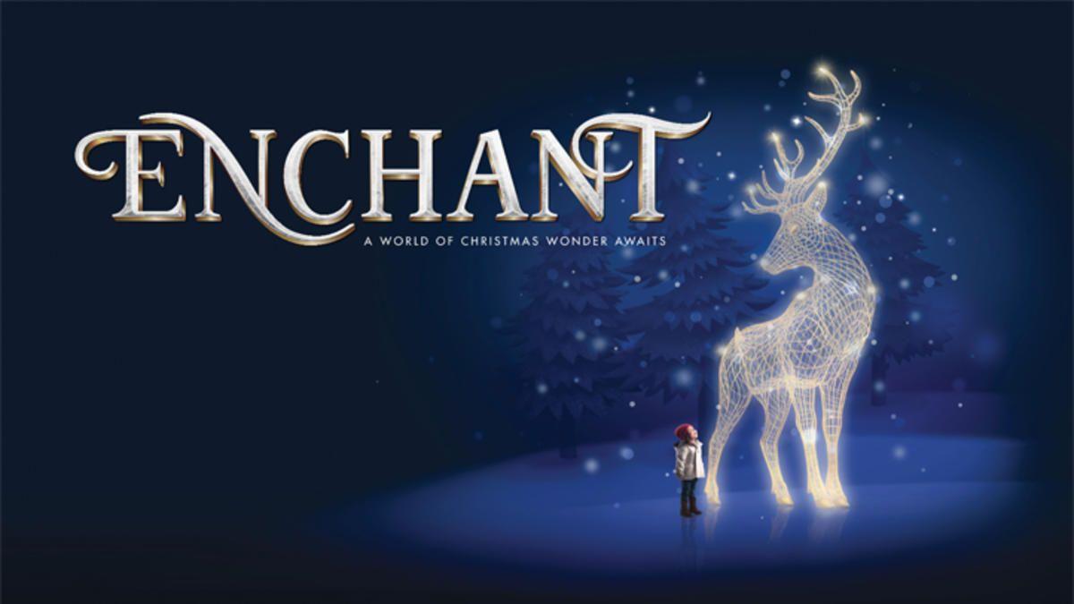 Enchant #EnchantChristmas #ArlingtonTX