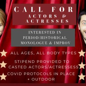 Calling For Actors & Actresses