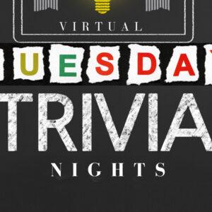 Virtual Tuesday Trivia Nights