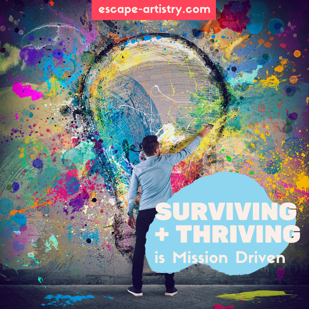 Surviving And Thriving Is Mission Driven